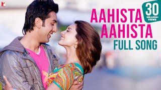 Aahista Aahista - Full Song - Bachna Ae Haseeno   Ranbir Kapoor   Minissha Lambaa