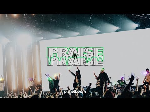 planetboom | Praise On Praise | Official Music Video