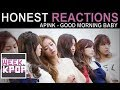 Apink (에이핑크) - Good Morning Baby (굿모닝베이비) Reaction (Honest Kpop MV Reactions)