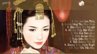 Trung Hoa Thập Đại Danh Khúc | Những Bản Hòa Tấu Hay Nhất Phần 9