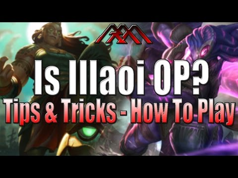 Illaoi Tips & Tricks - In-Depth How To Play - League Of Legends