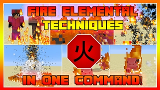 Fire Elemental Techniques In One Command!