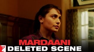 download lagu Deleted Scene:1  Mardaani  Shivani, Bikram & Meera gratis