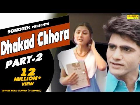 HD Dhakad Chhora Part 2   धाकड़ छोरा भाग -2   Uttar Kumar, Suman Negi    Hindi Full Movie