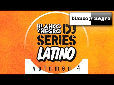 Blanco y Negro DJ Series Latino Vol. 4 (Caribe Mix Edition) Official Medley