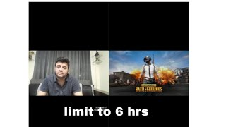 PUBG game limits to 6 hrs /  Pub G got banned my opinion matters #BeingShabzzz