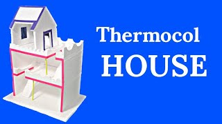 How To Make A Thermocol House | DIY Art And Craft | Thermocol House For School Project | Infoo Craft
