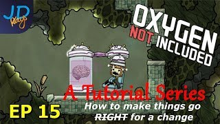 EP15 Never go stale food storage and Fire poles   The Tutorial - Oxygen Not Included