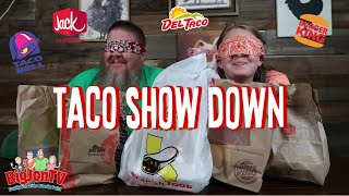 Fast Food Taco Show Down || Taste Test Tuesday