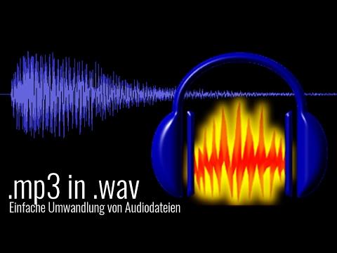 AUDACITY | .MP3 IN .WAV UMWANDELN