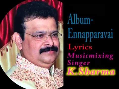 Enmeethu Kopam Kondu Vanthaale=   Ennaparavai video