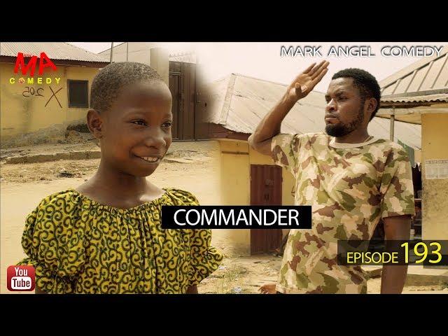 COMMANDER (Mark Angel Comedy) (Episode 193) thumbnail