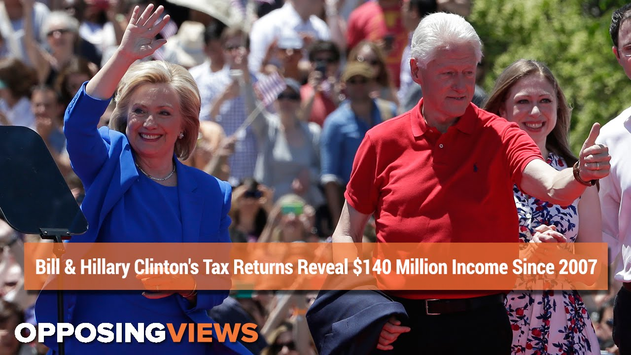 Bill & Hillary Clinton's Tax Returns Reveal $140 Million Income Since 2007