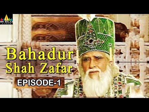 Bahadur Shah Zafar Episode -1| Hindi Tv Serials | Sri Balaji Video