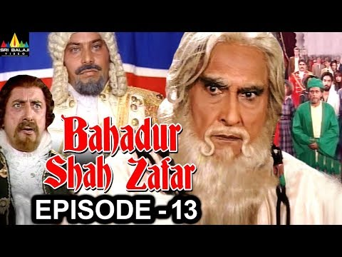 Bahadur Shah Zafar Episode - 13 | Hindi Tv Serials | Sri Balaji Video