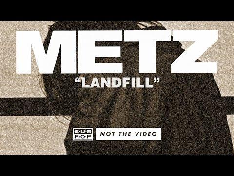 METZ – Landfill