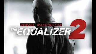 The Equalizer 2 (OFFICIAL TRAILER