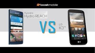 Hydro REACH  VS  LG K3  - boost mobile