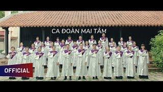 Đức Tin Son Sắt & Bài Ca Ngàn Trùng | Ca Đoàn MAI TÂM [Official]