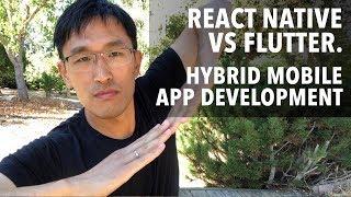 React Native vs Flutter vs WebView - Hybrid Mobile App Development for 2018