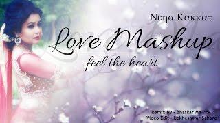 download lagu Love Mashup Feel The Heart Remix - Neha Kakkar gratis