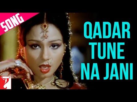 Qadar Tune Na Jani - Song - Noorie