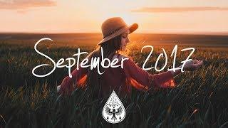 Indie/Pop/Folk Compilation - September 2017 (1½-Hour Playlist)