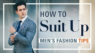 How to Suit Up | Men's Fashion Tips | Doctor Mike