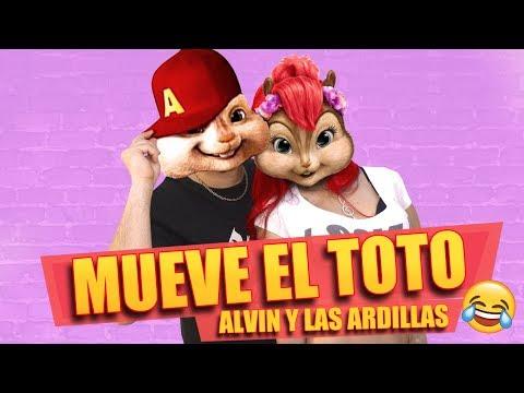 Mueve El Toto - Alvin y Las Ardillas (Lore y...