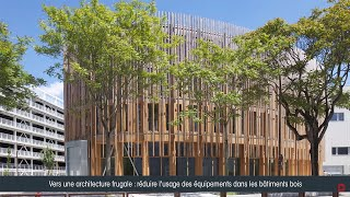 Séquences Bois Studio #2 Limiter les équipements dans les bâtiments bois + L'agenda du CNDB
