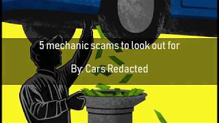 5 Common Mechanic Scams You Can Avoid