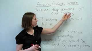 English Vocabulary - Assure, Ensure, Insure