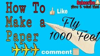 Make a 200 Feet Flying paper plane ll latest trick 2018 ll