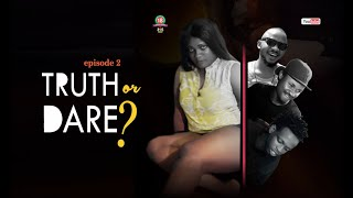 TRUTH OR DARE Episode 2  2018 Lattest Nollywood Movie Twinnolly tv