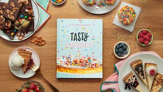 Introducing the Tasty Dessert Cookbook • Tasty