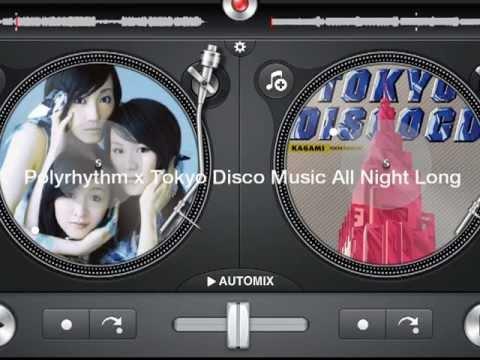 【Mashup】Polyrhythm x Tokyo Disco Music All...