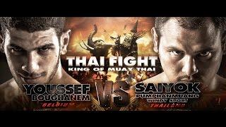 THAI FIGHT 2016 FINAL ROUND 2016 Dec 24 Youssef (Belgium) VS Saiyok (Thailand)