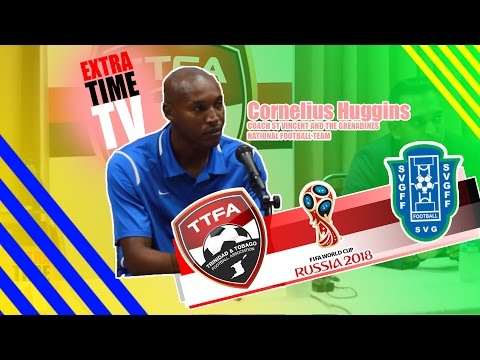 Cornelius Huggins Post Match Press Conferrence Trinidad and Tobago vs St Vincent and the Grenadines