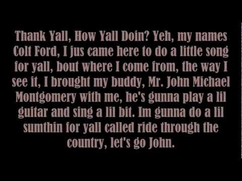 Colt Ford - Ride Through The Country (lyrics) video