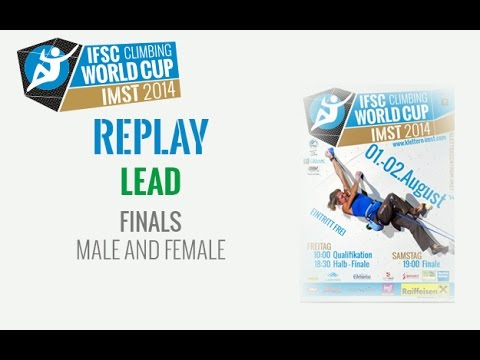 IFSC Climbing World Cup Imst 2014 - Lead - Finals - Full HD