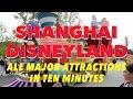 Shanghai Disneyland - All Major Attractions in 10 Minutes