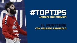 #TopTips - Il Portiere con Valerio Sampaolo