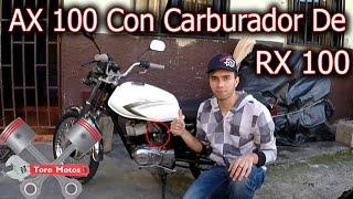 AX 100 CON CARBURADOR DE RX 100, Suzuki AX 100 Test Drive   ToroMotos