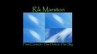 "Rik Marston ""First Contact"" Hole in the Sky Ambient New Age Yoga Chillout Music Sci-Fi UFO"