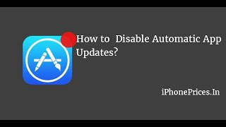 How to Disable Automatic App updates in iPhone