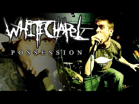 Whitechapel possession (official Video) video