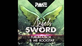 FubuBeatbox & Mr.Rockstar - Angel Sword (Preview)