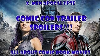X-Men: Apocalypse Comic-Con Trailer Spoilers