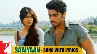 Lyrical: Saaiyaan Song with Lyrics | Gunday | Arjun Kapoor | Priyanka Chopra | Irshad Kamil
