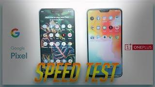 Google Pixel 3 XL vs OnePlus 6: Speed Test Comparison